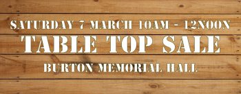 Spring Clearout Table Top Sale 7th March 10am-12noon Burton Memorial Hall